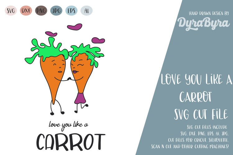 Love you like a carrot svg / Valentines day svg / Valentine example image 1