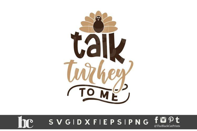 Talk Turkey To Me SVG DXF EPS PNG Funny Thanksgiving svg example image 1