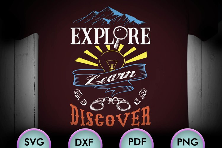 EXPLORE, LEARN, DISCOVER, Quote, SVG Design for Crafters example image 1