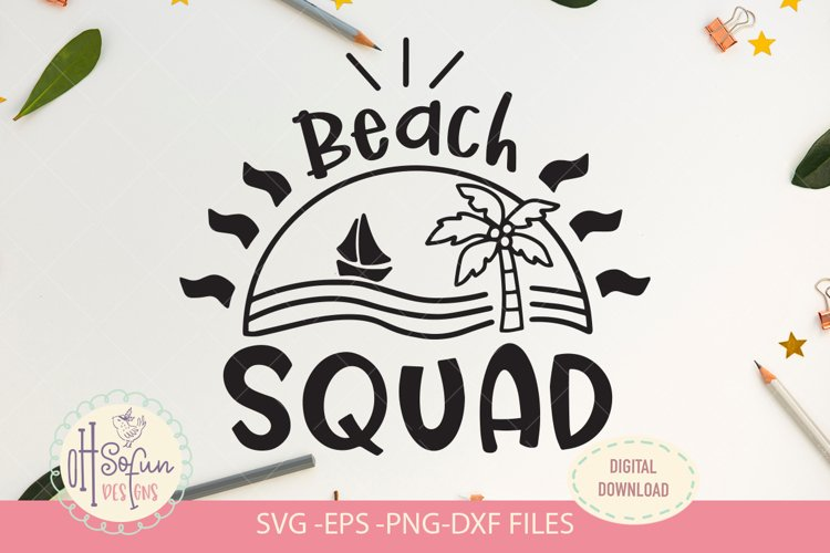 Beach squad, SVG file, summer quote svg