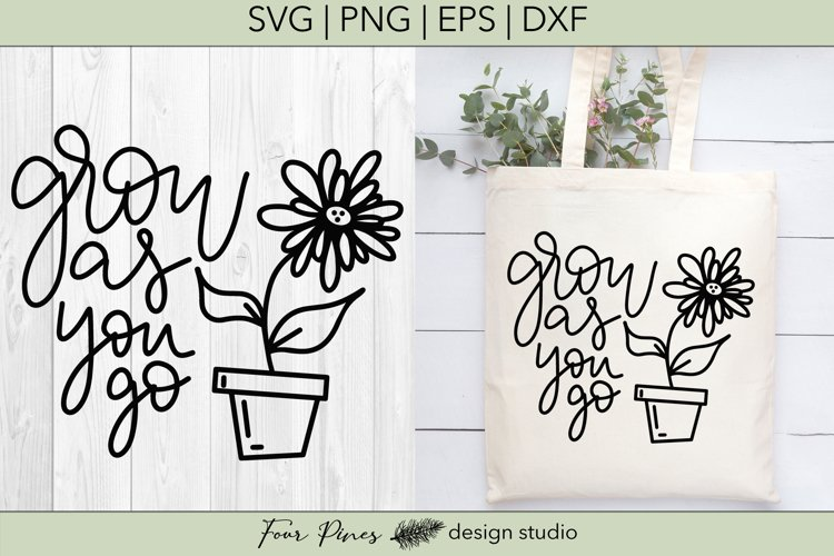 Grow As You Go- Cut File SVG png eps dxf example image 1