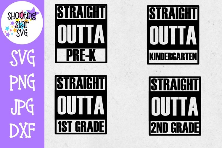 Straight Outta School Bundle - Last Day of School SVG example image 1