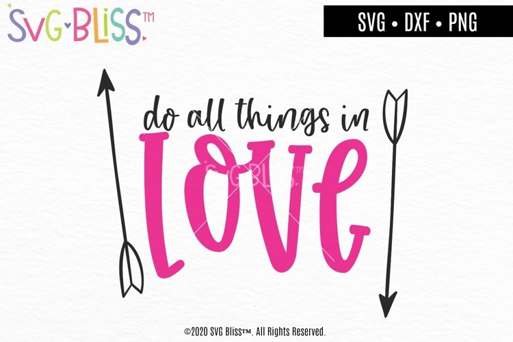 Do All Things In Love- Bible Verse Valentine SVG Cut File example image 1