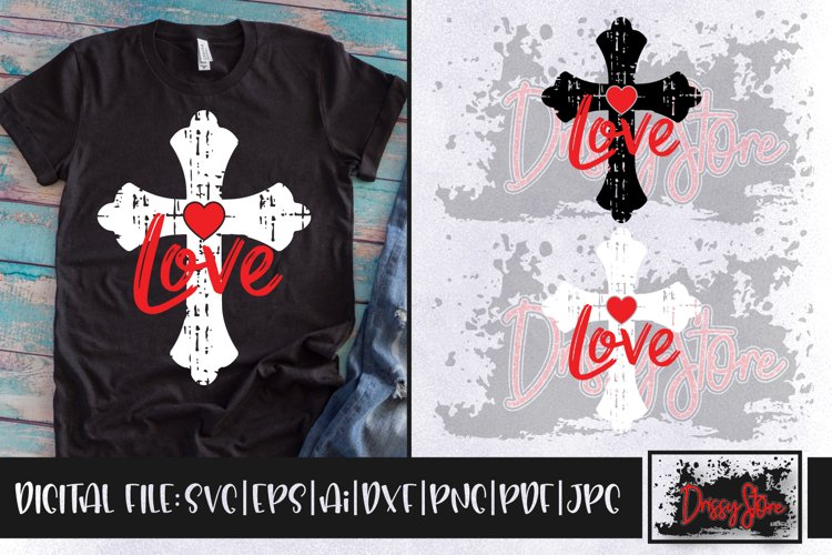 Love with Cross Grunge SVG DXF Ai EPS PDF PNG JPG example image 1