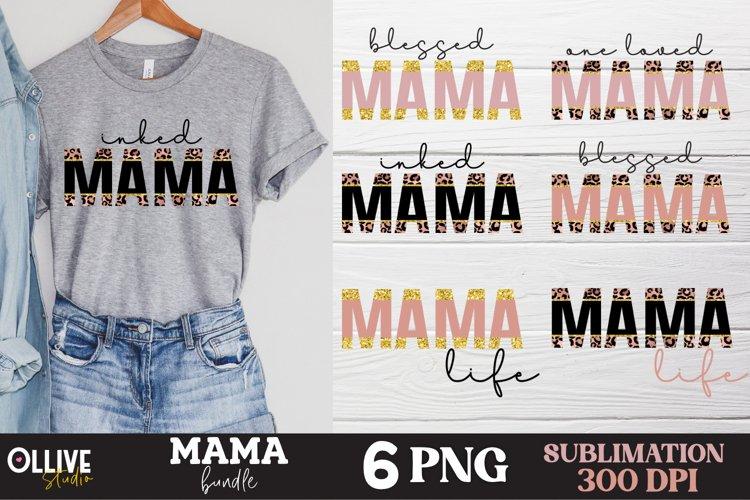 Mama Sublimation Bundle, Mama PNG Sublimation example image 1