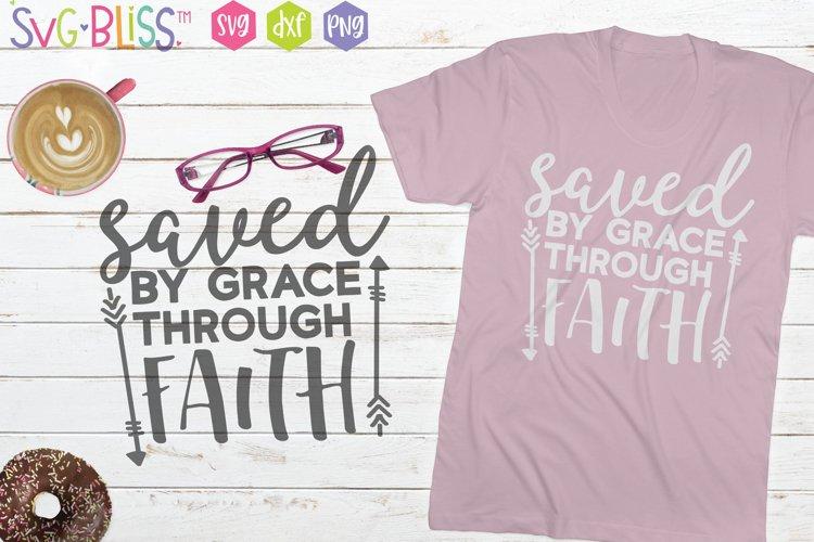 Saved By Grace Through Faith SVG- Christian Bible Verse SVG