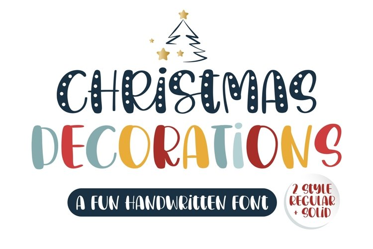 Christmas Decorations- A fun handwritten font example image 1