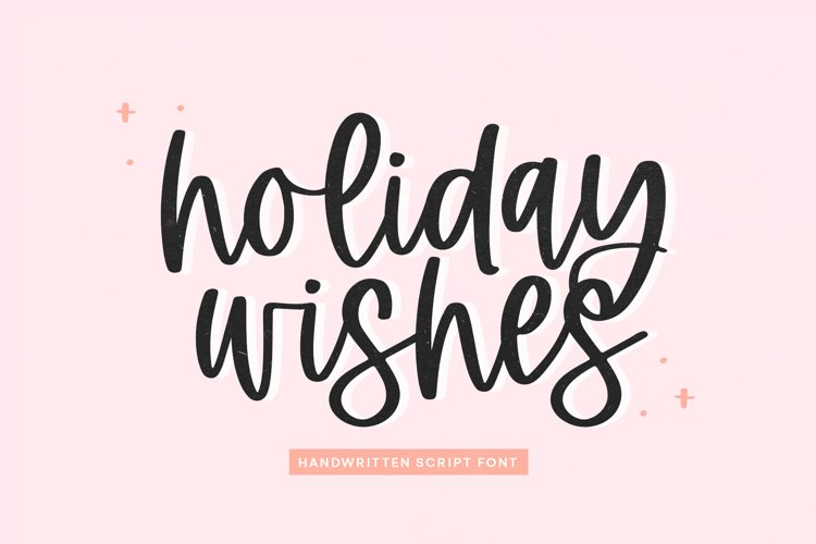 Holiday Wishes - Handwritten Script Font example image 1
