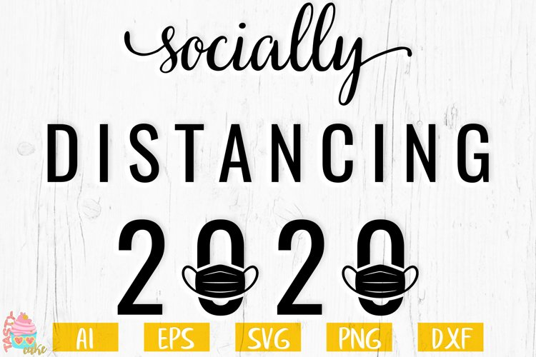 Socially Distancing 2020 SVG - Quarantine Cut File example image 1