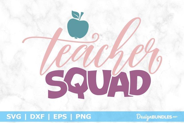 Teacher Squad SVG File example image 1