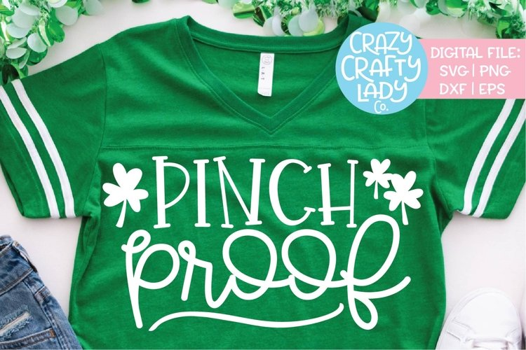 Pinch Proof St. Patrick's Day SVG DXF EPS PNG Cut File example image 1