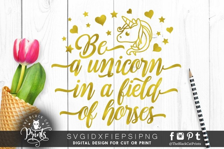 Be a unicorn in a world of horses SVG DXF PNG EPS example image 1