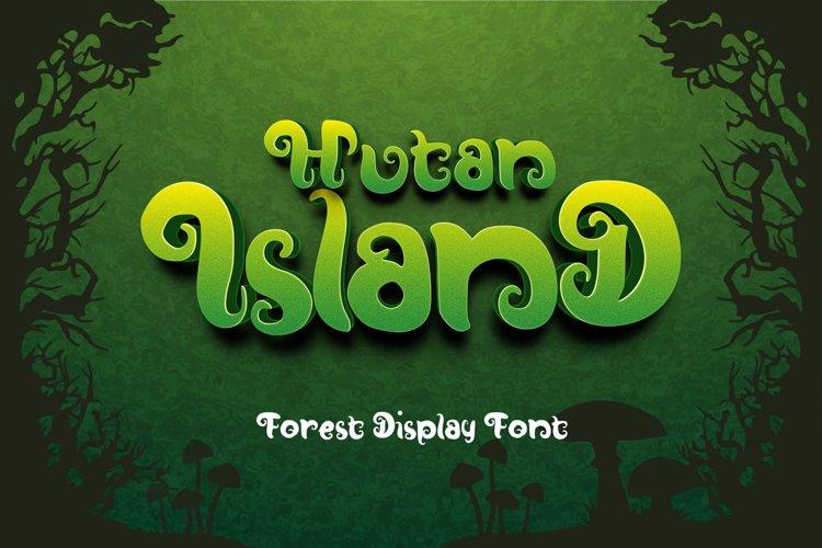 Hutan-Island Display Font example image 1