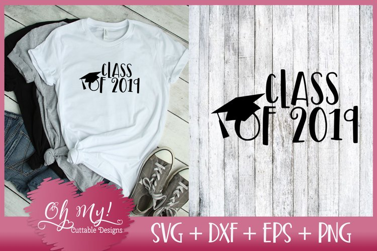Graduation - Class Of 2019 - SVG DXF EPS PNG