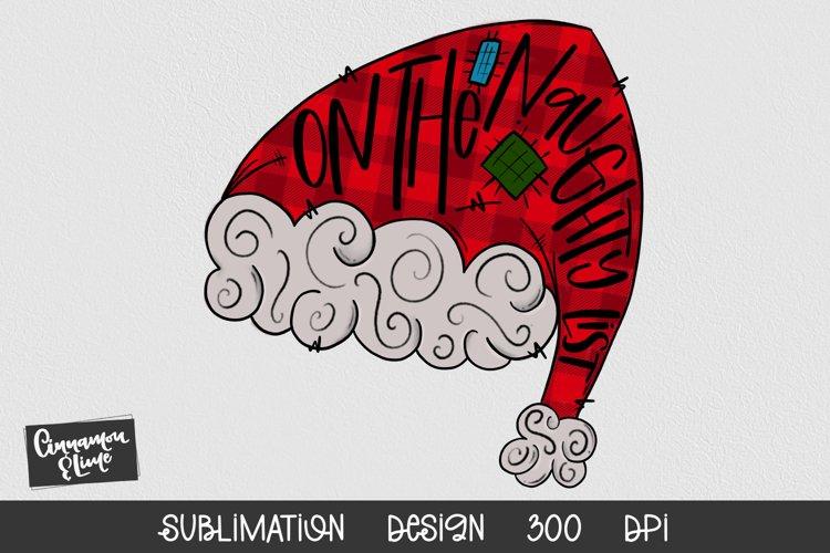 Santa Hat Sublimation Design - On The Naughty List