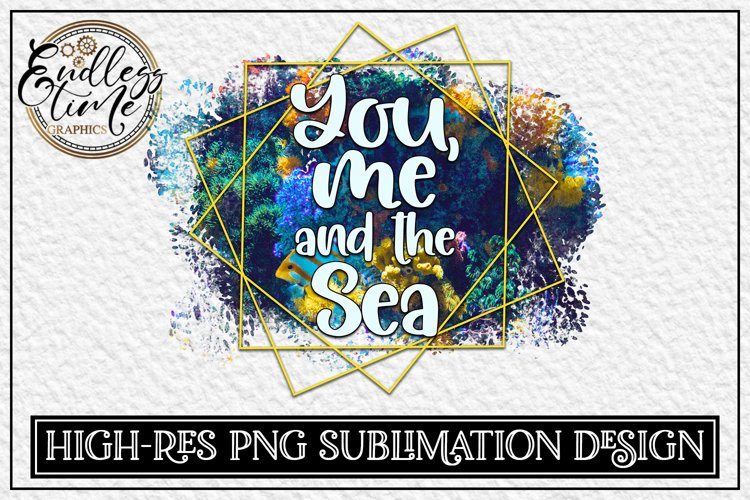 Sublimation Design   You Me And The Sea   300 dpi High Res example image 1