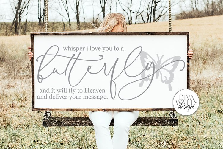 Whisper I Love You To A Butterfly And It Will fly To Heaven example image 1