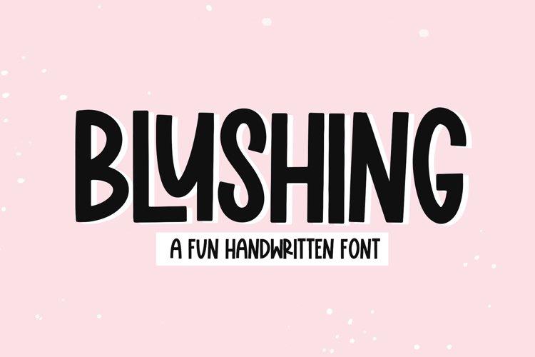 Blushing - A Fun Handwritten Font example image 1