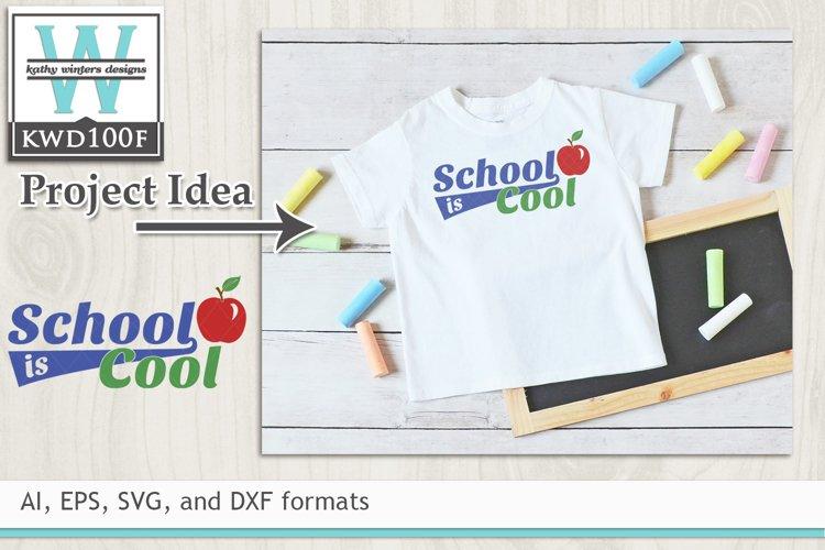 School SVG - School Is Cool