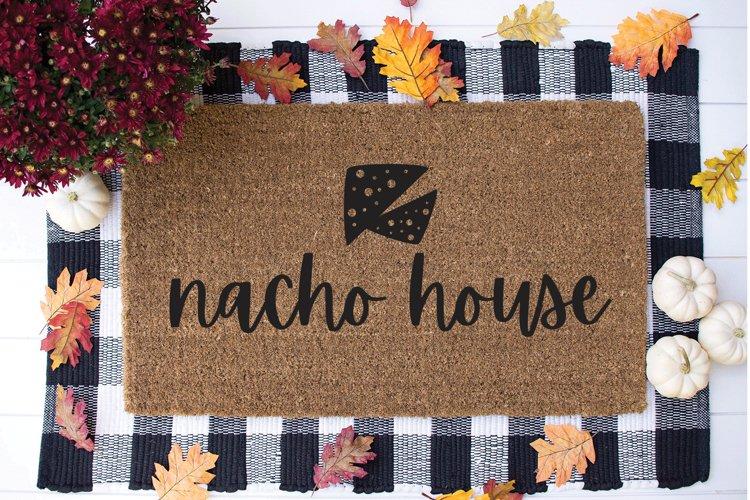 Funny Doormat SVG - Nacho House example image 1