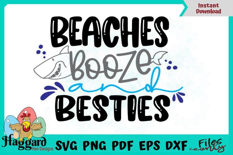 Beaches, Booze and Besties