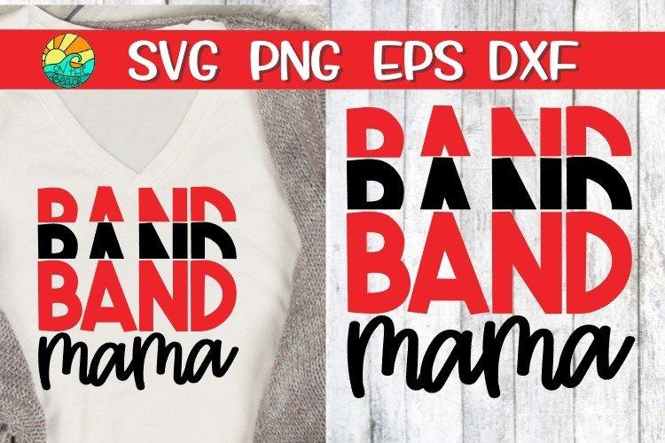 Band Mama - Mirror - SVG PNG EPS DXF