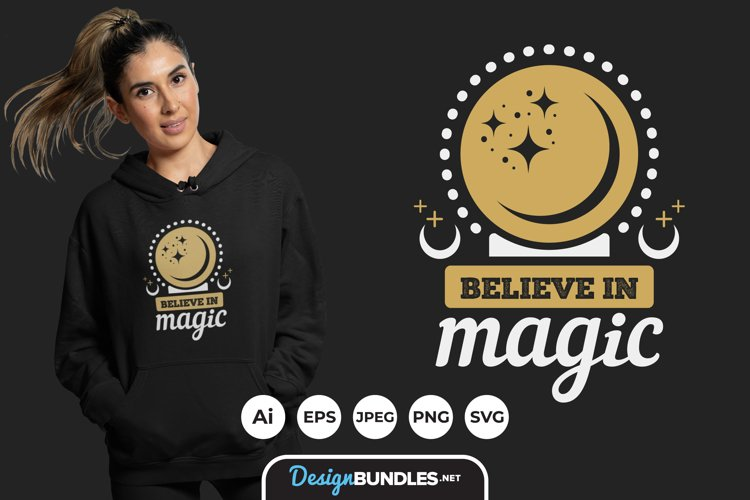Believe in Magic Hand Drawn Lettering for T-Shirt Design example image 1