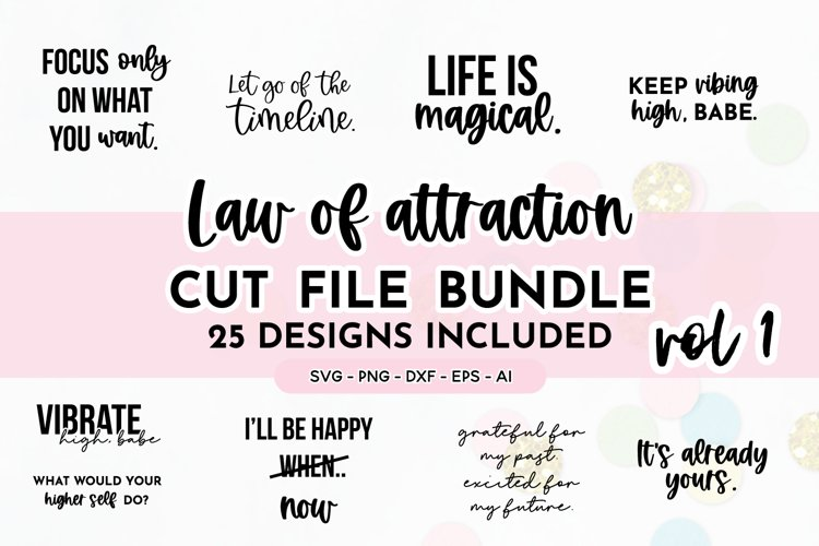 Law Of Attraction Quote SVG Bundle Volume 1 | Manifestation example image 1