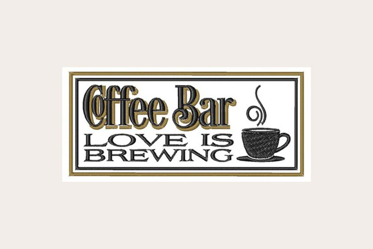 Coffee Bar Love Is Brewing - Machine Embroidery Design example image 1