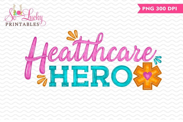 Healthcare Hero printable sublimation design example image 1