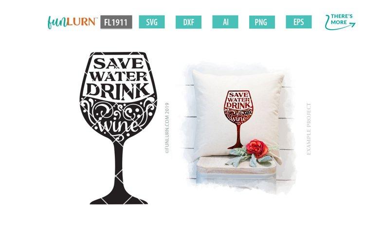 Save Water Drink Wine SVG Cut File