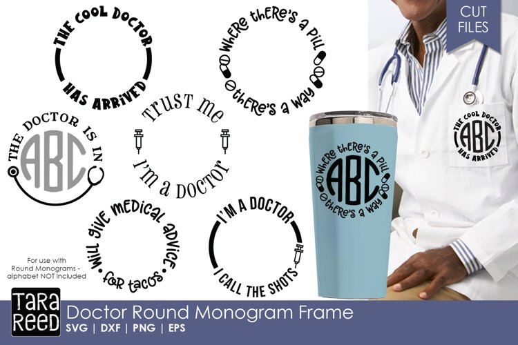 Doctor Round Monogram Frame - SVG and Cut Files