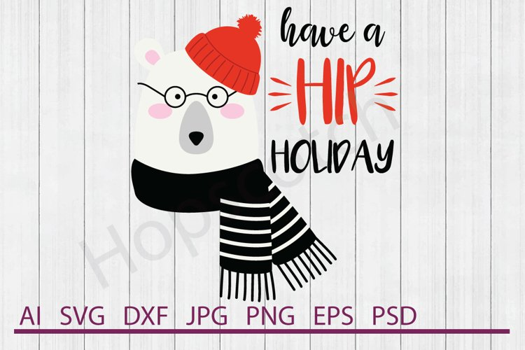 Polar Bear SVG, Hip Holiday SVG, DXF File, Cuttable File example image 1