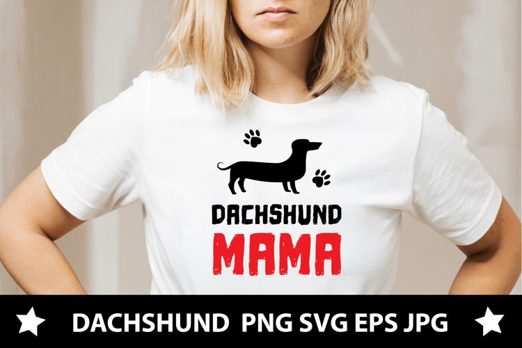 Dachshund mama quote, dog's life dachshund lover I SVG files example image 1