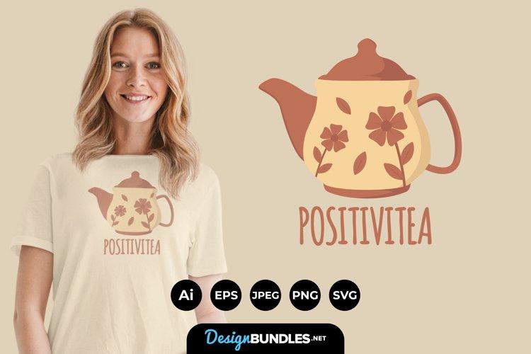 Positivitiea for T-Shirt Design