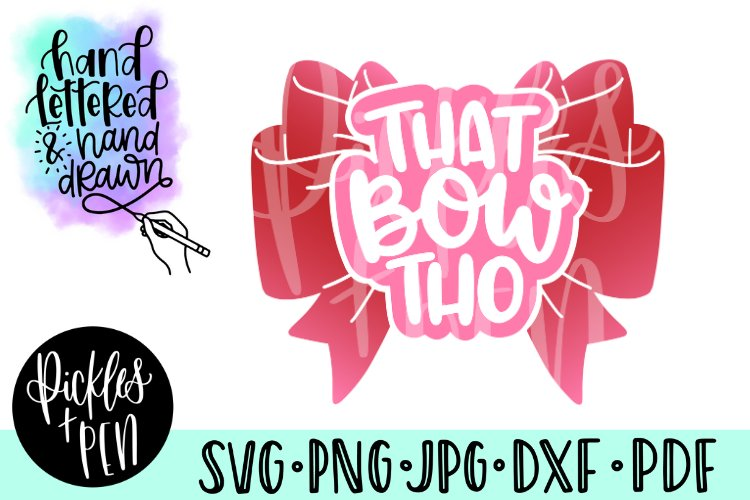 girls bow svg - big bow svg - that bow tho example image 1