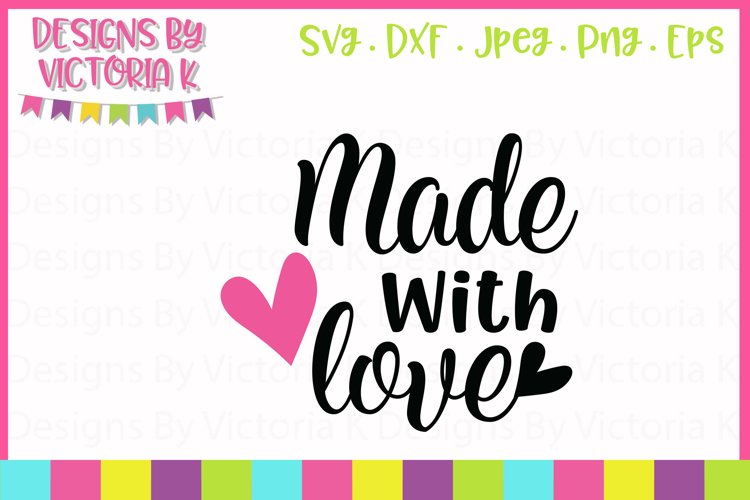 43+ Made With Love Svg SVG