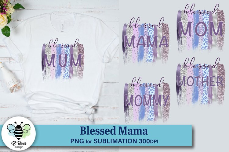 Blessed Mama Sublimation | Purple Paint Strokes Sublimation