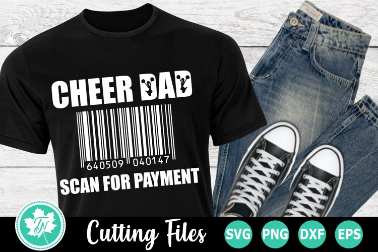 Cheer Dad Scan for Payment - A Sports SVG Cut File example image 1