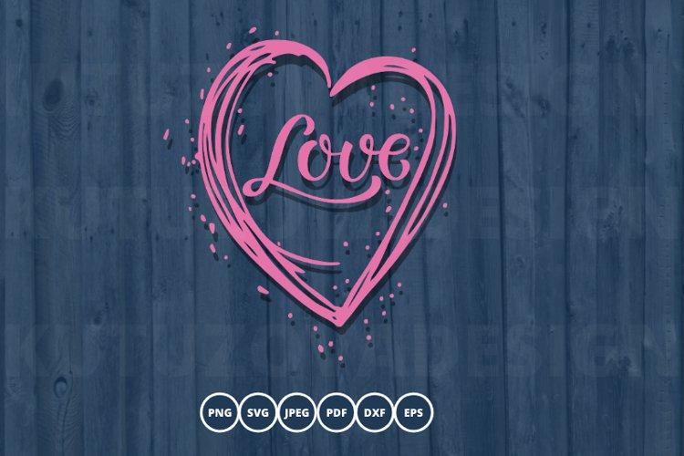 Heart Love SVG. Valentine SVG. love svg. example image 1