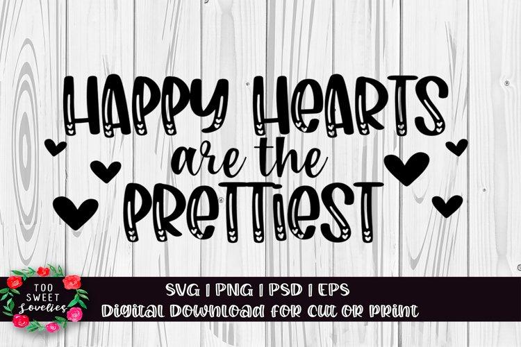 Happy Hearts are the Prettiest