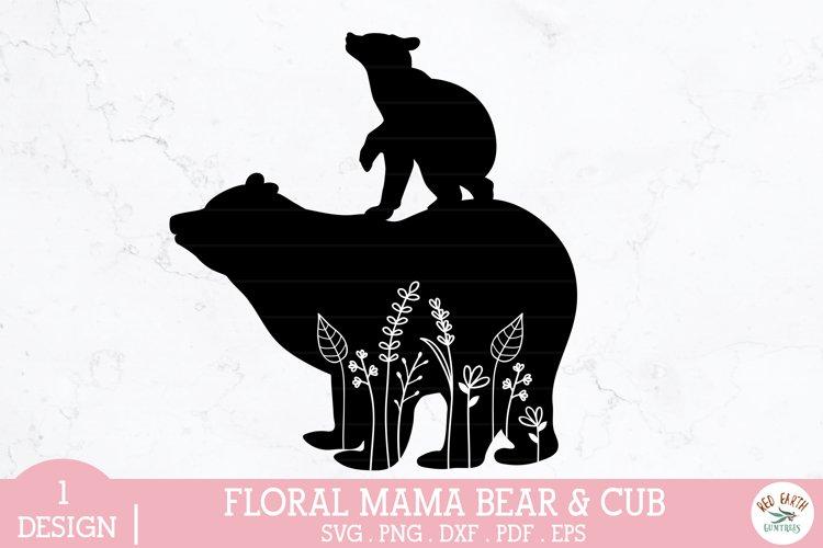 Floral mama bear and baby bear cub svg,mothers day bear svg