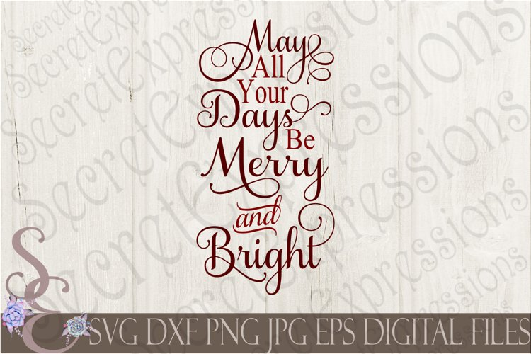 May All Your Days Be Merry & Bright example image 1
