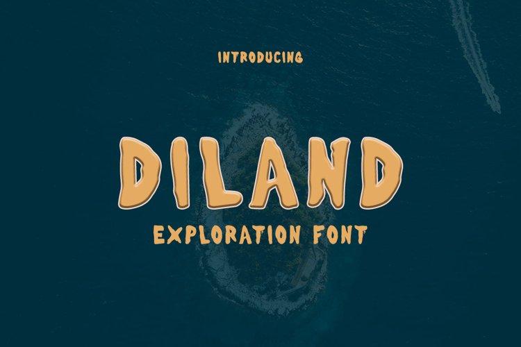 Diland - Exploration Font example image 1