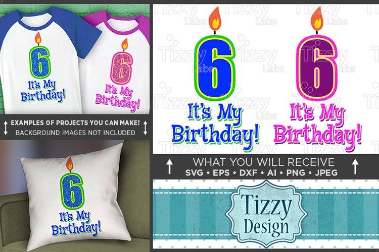 6th Birthday Svg - Its My Birthday SVG Birthday Shirt - 1033 example image 1