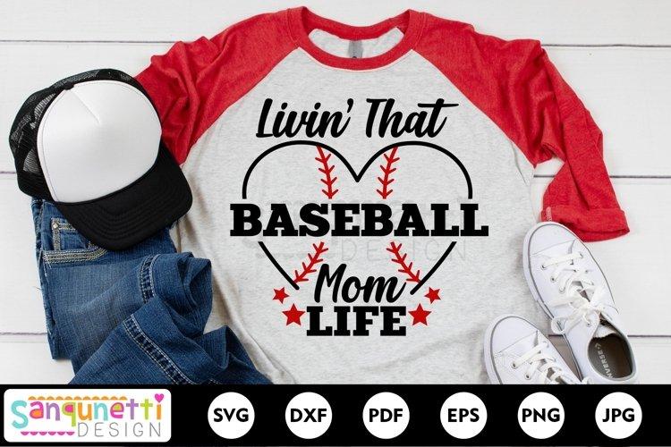 Livin that baseball life for moms SVG