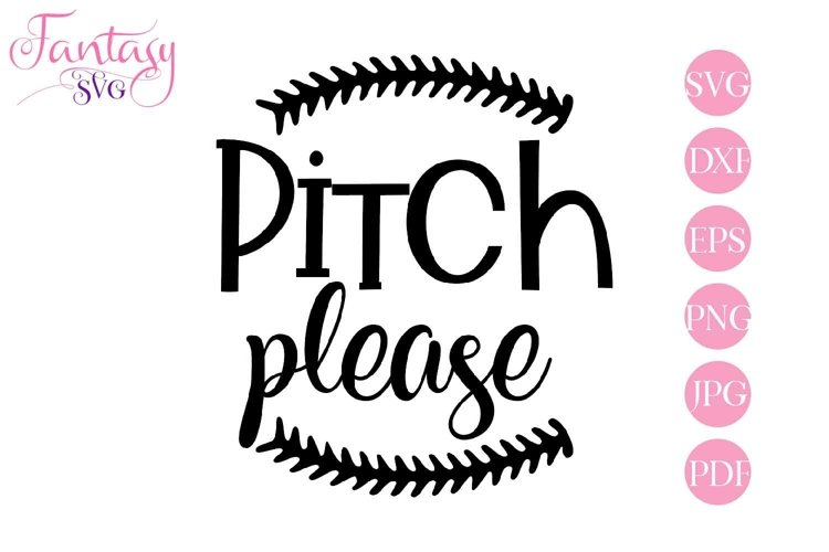 Pitch Please - Baseball Svg Cut Files