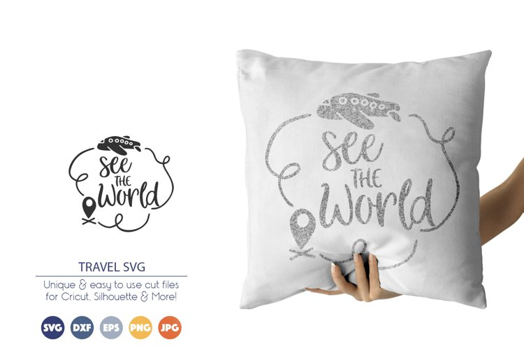 See the World   Travel SVG   Airplane SVG