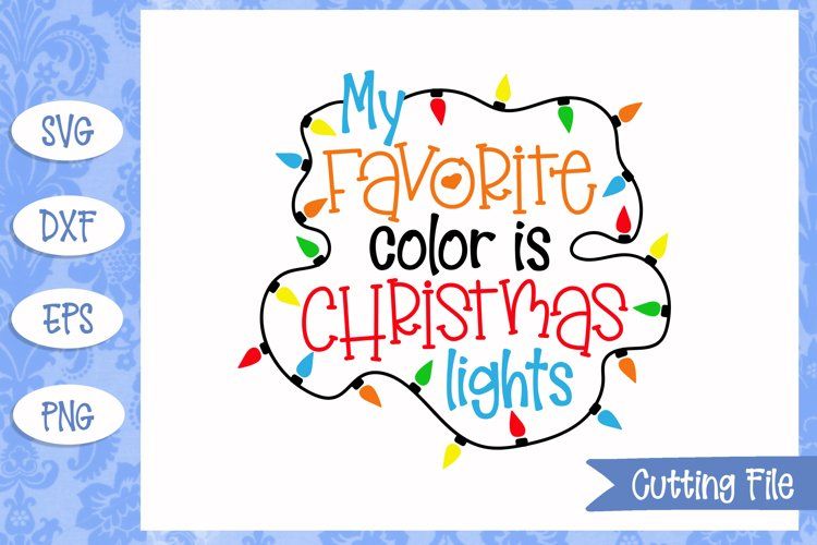 My Favorite color is Christmas lights SVG File
