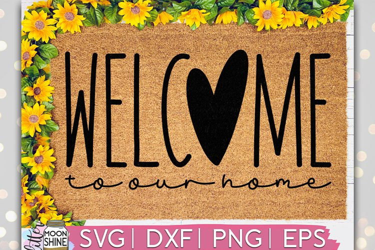 Welcome To Our Home Door Mat SVG DXF PNG EPS